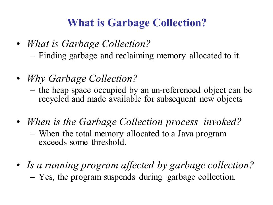 What is Garbage Collection