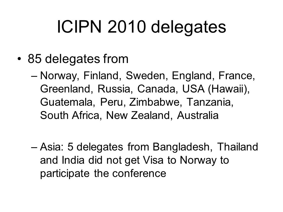 ICIPN 2010 delegates 85 delegates from