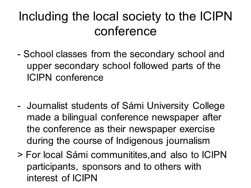 Including the local society to the ICIPN conference