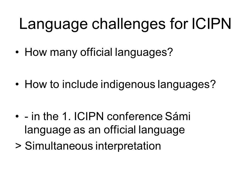 Language challenges for ICIPN