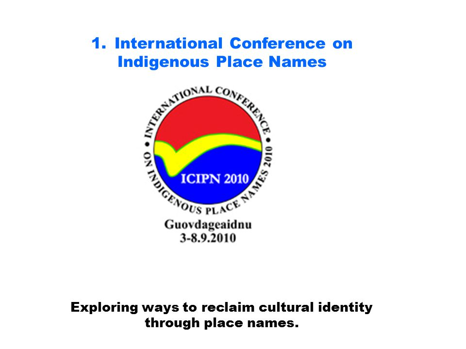 International Conference on Indigenous Place Names