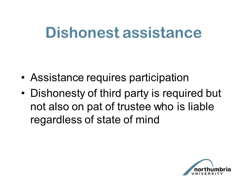 Dishonest assistance Assistance requires participation