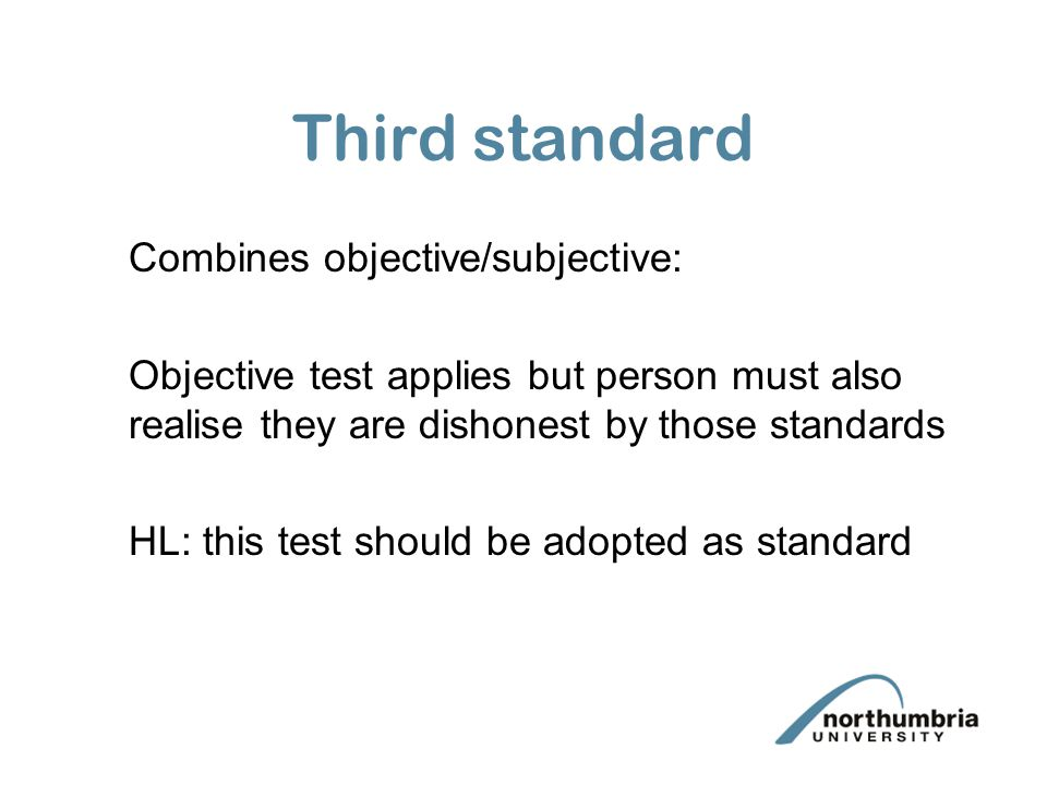Third standard Combines objective/subjective: