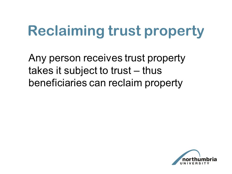 Reclaiming trust property