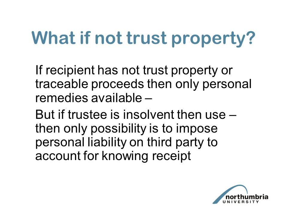 What if not trust property