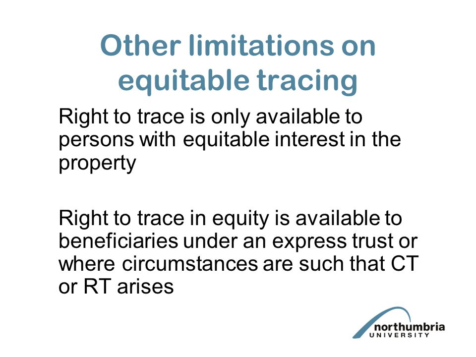 Other limitations on equitable tracing