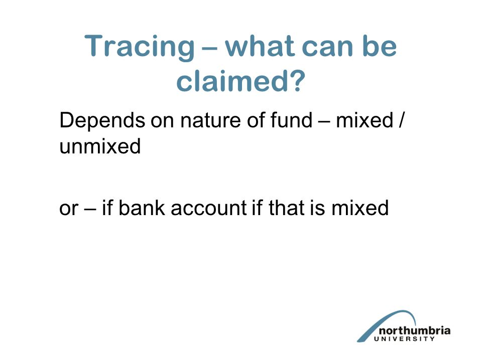 Tracing – what can be claimed