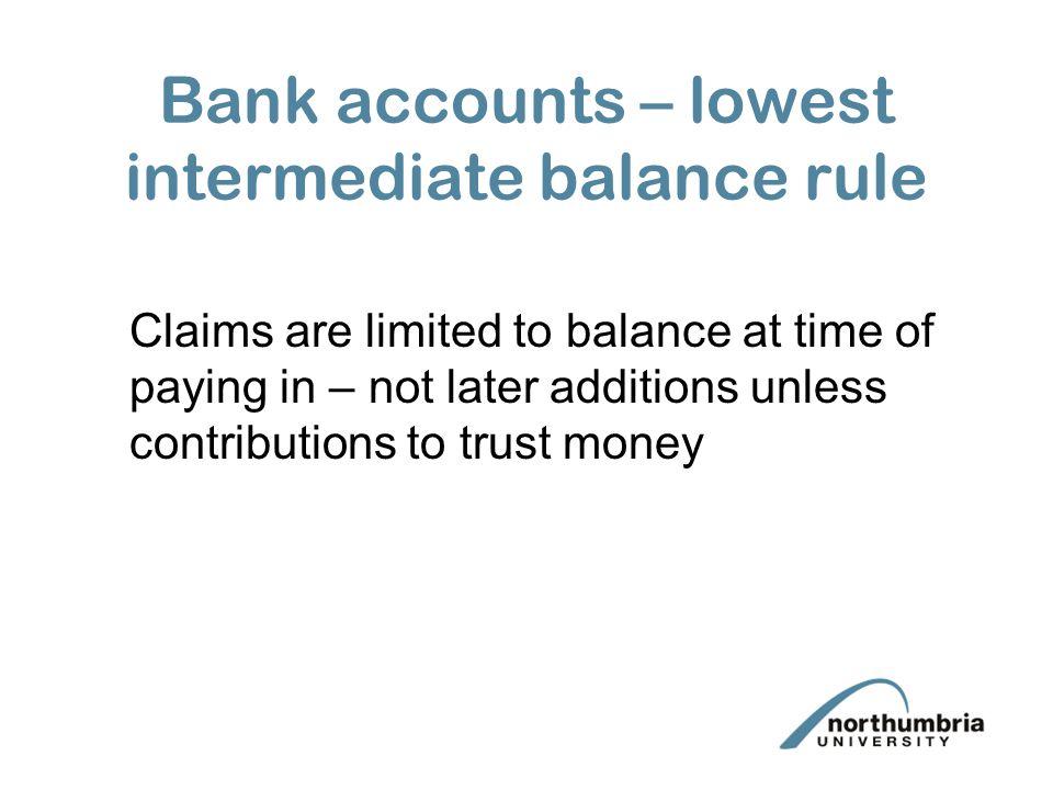 Bank accounts – lowest intermediate balance rule