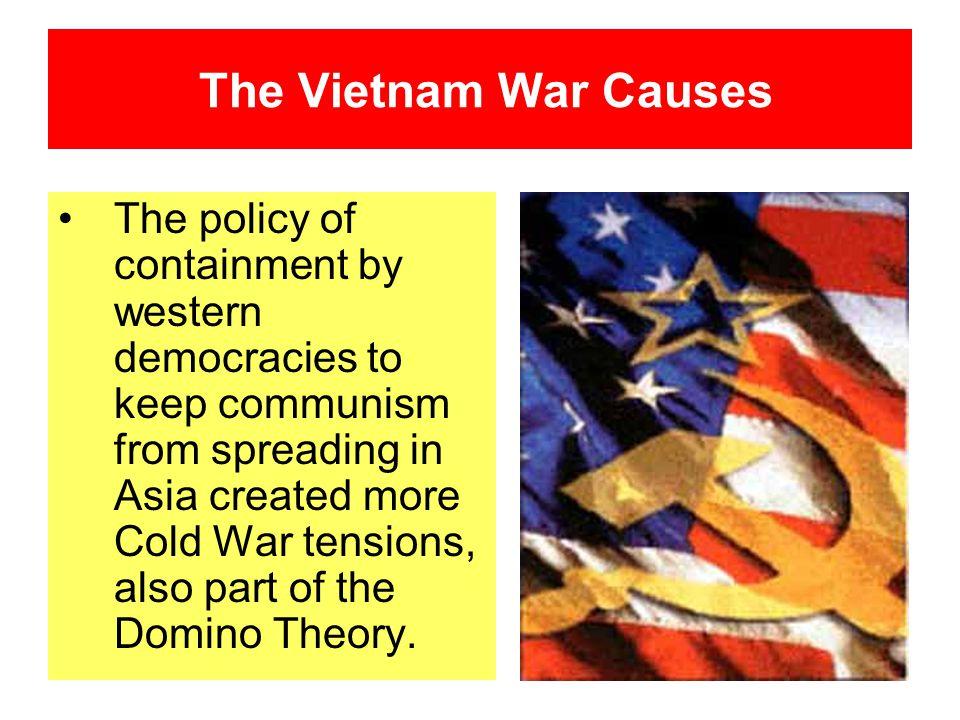 The Vietnam War Causes