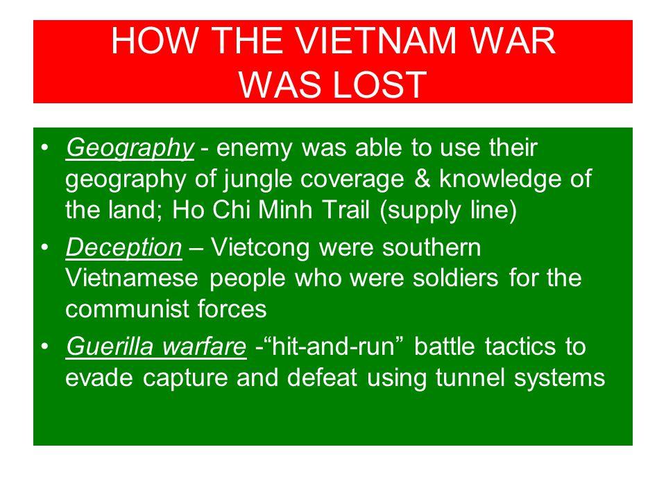 HOW THE VIETNAM WAR WAS LOST
