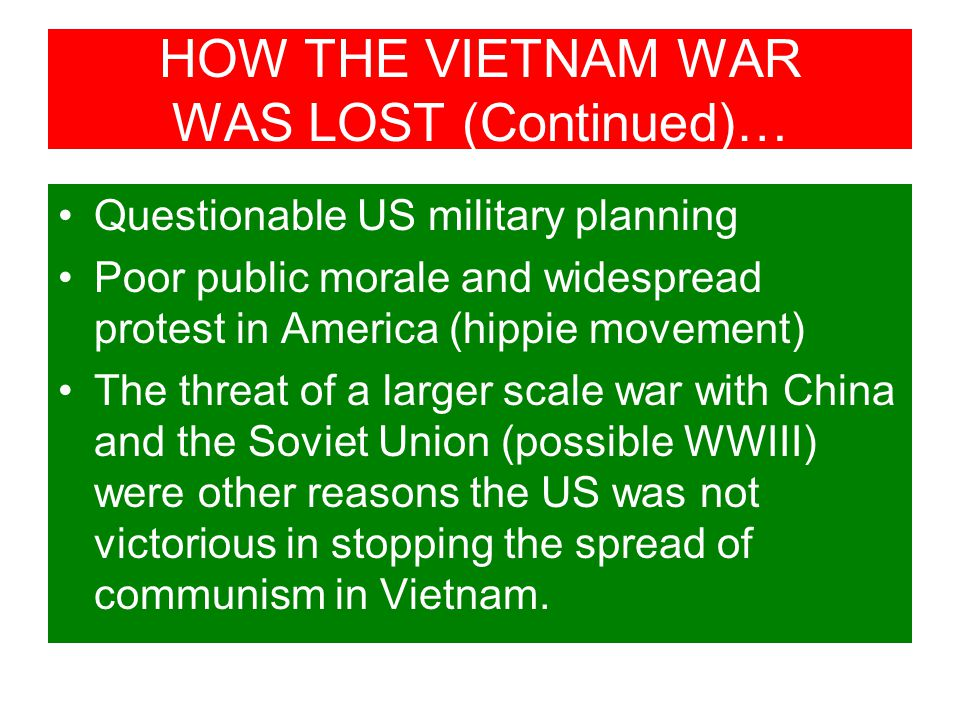 HOW THE VIETNAM WAR WAS LOST (Continued)…