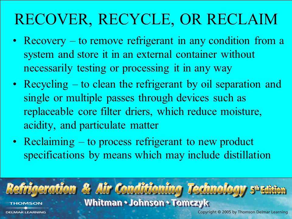 RECOVER, RECYCLE, OR RECLAIM