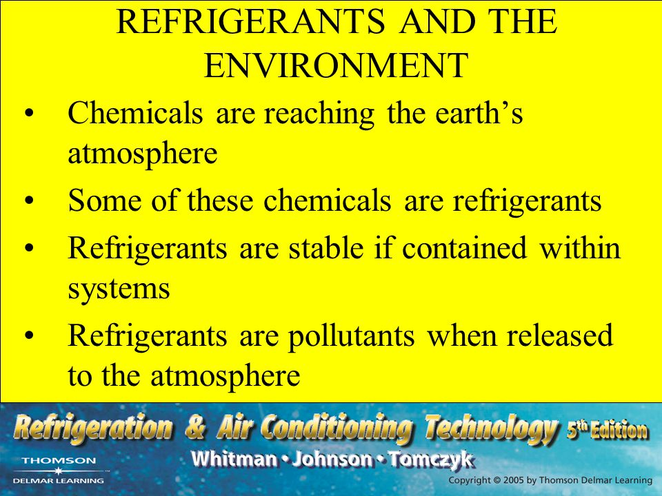 REFRIGERANTS AND THE ENVIRONMENT