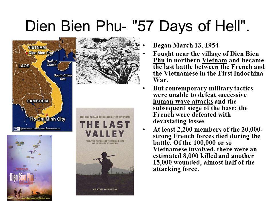 Dien Bien Phu- 57 Days of Hell .
