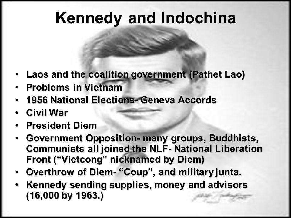 Kennedy and Indochina Laos and the coalition government (Pathet Lao)