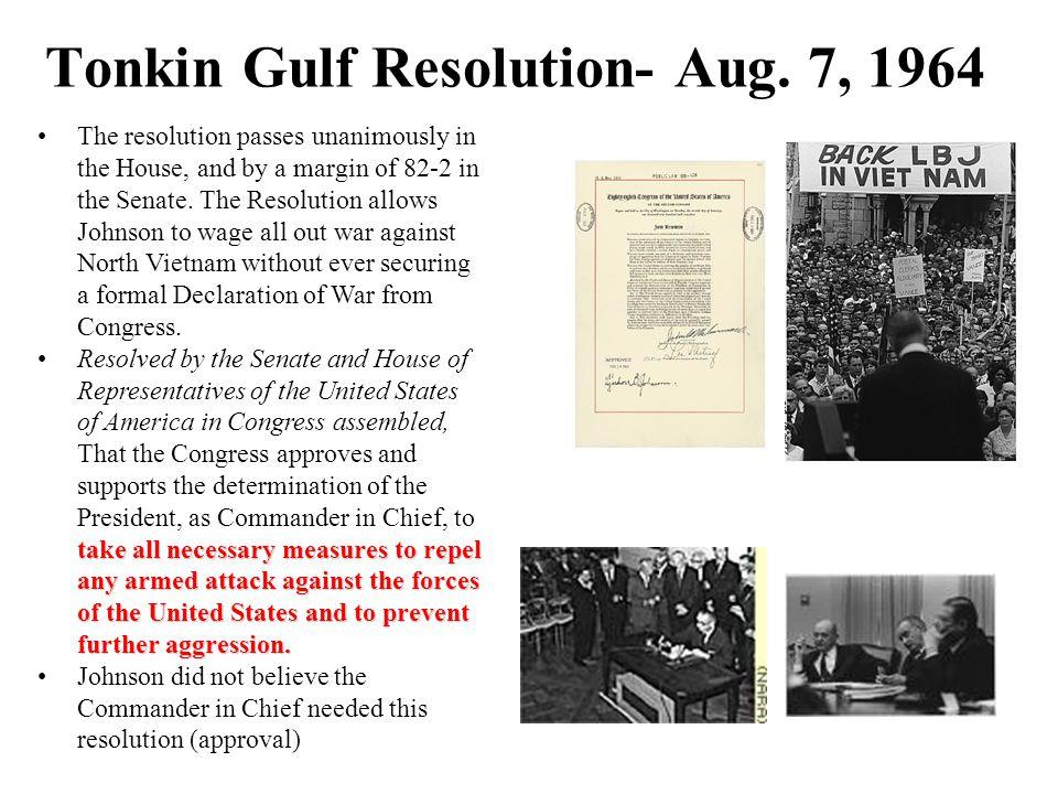 Tonkin Gulf Resolution- Aug. 7, 1964