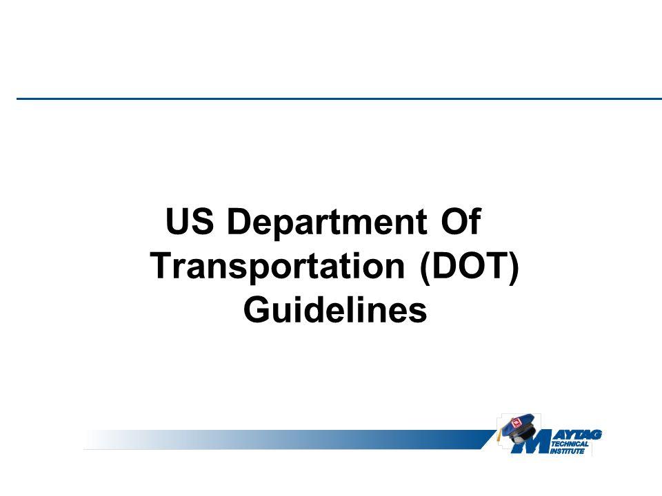 US Department Of Transportation (DOT) Guidelines