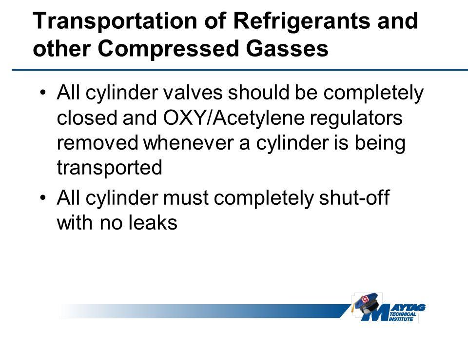 Transportation of Refrigerants and other Compressed Gasses