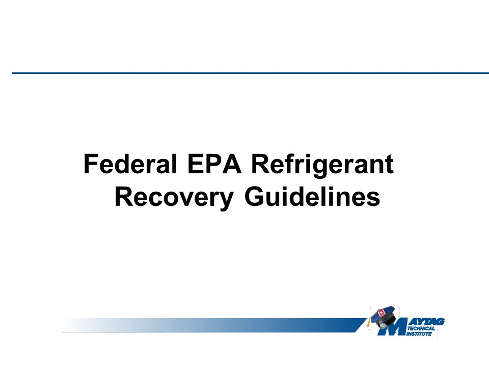 Federal EPA Refrigerant Recovery Guidelines