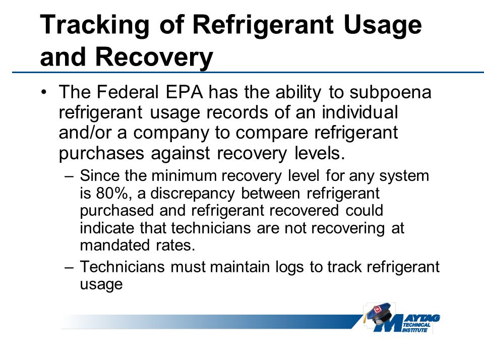 Tracking of Refrigerant Usage and Recovery