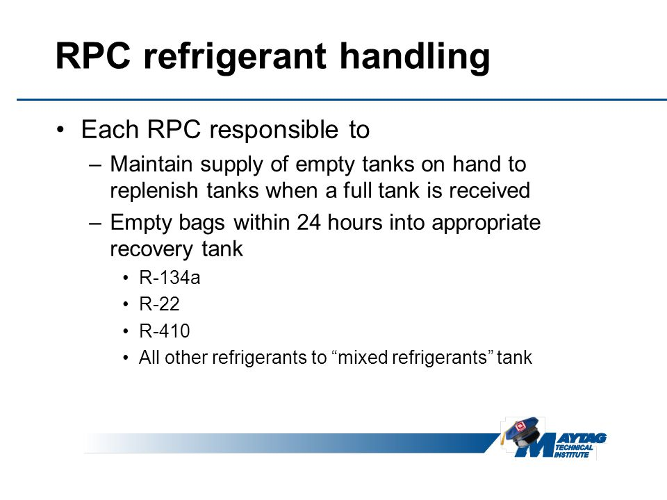 RPC refrigerant handling