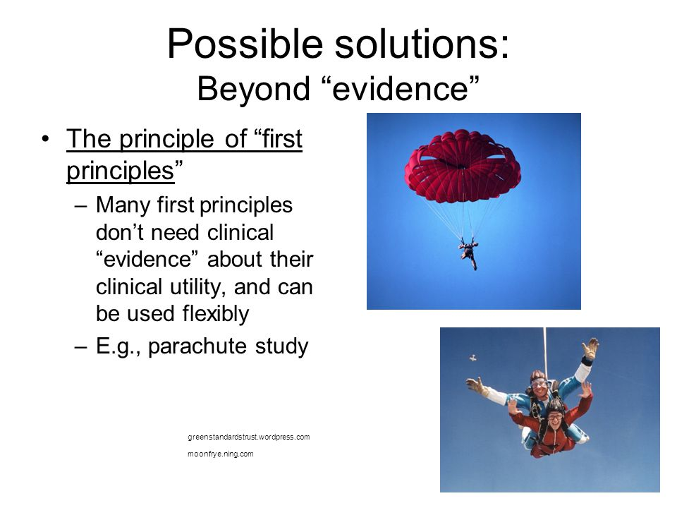 Possible solutions: Beyond evidence