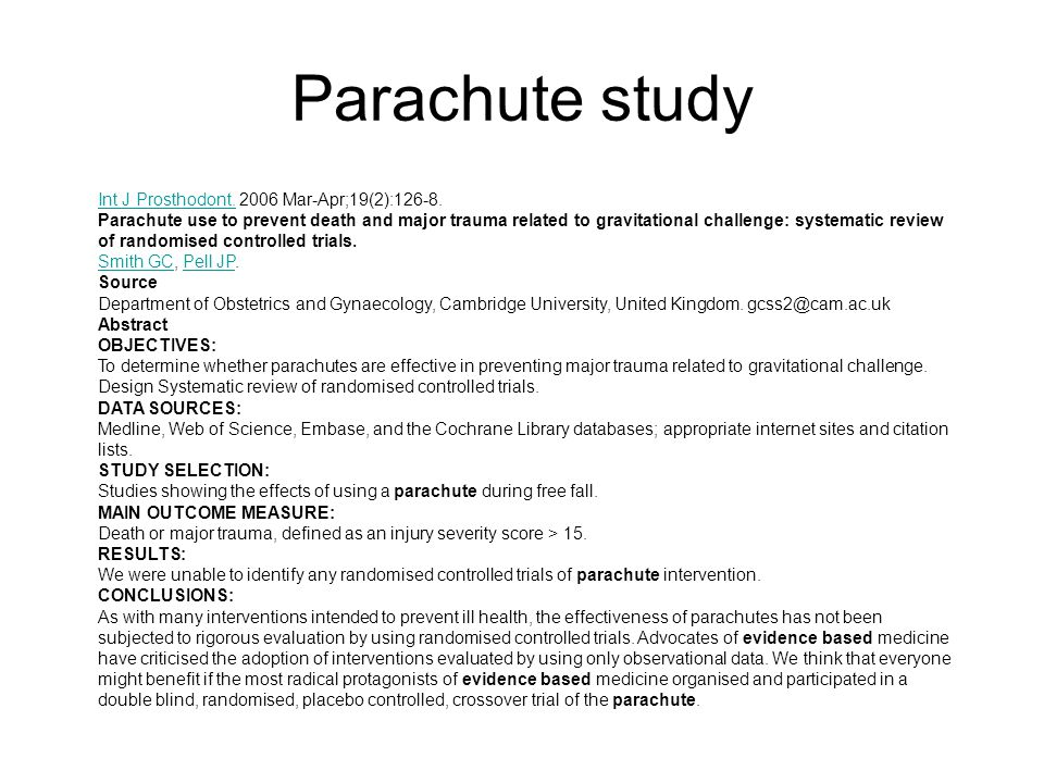 Parachute study Int J Prosthodont. 2006 Mar-Apr;19(2):126-8.