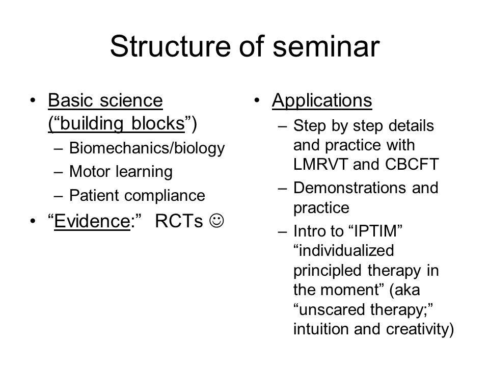 Structure of seminar Basic science ( building blocks )