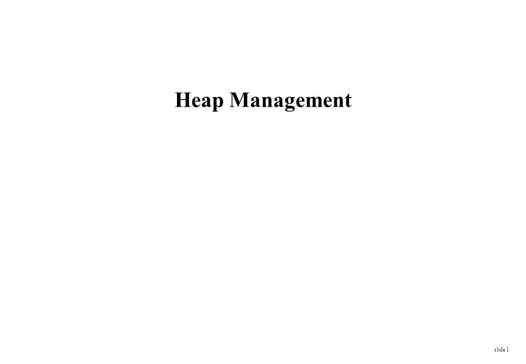 Heap Management