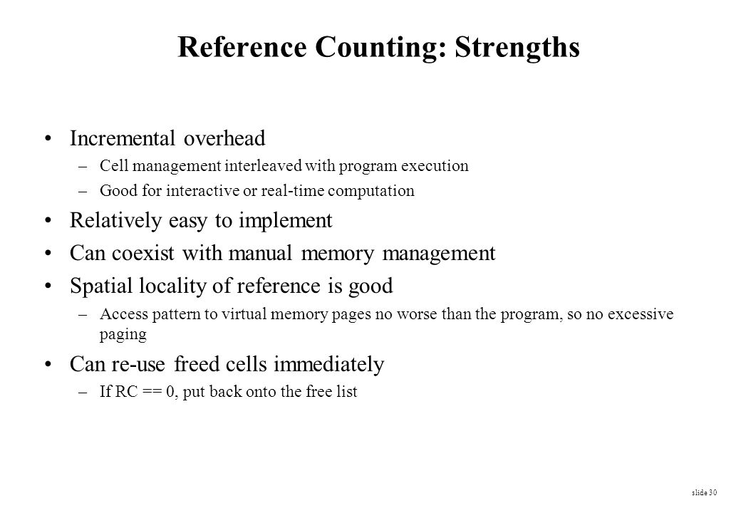 Reference Counting: Strengths