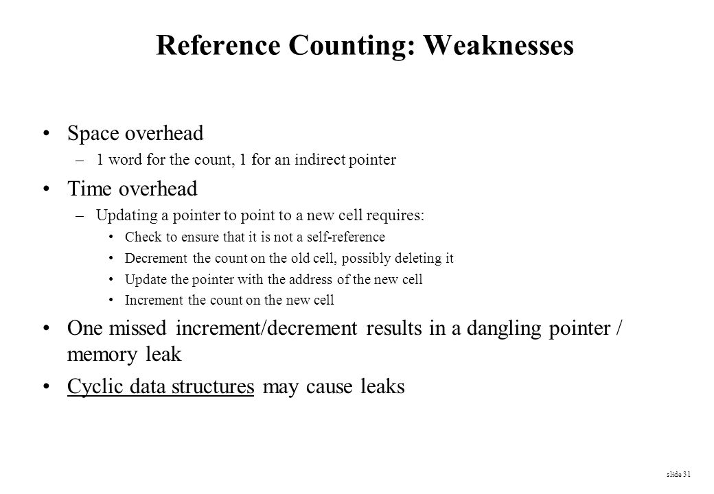 Reference Counting: Weaknesses
