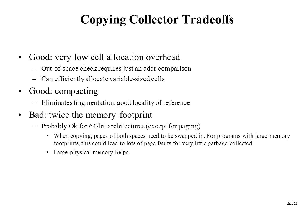 Copying Collector Tradeoffs