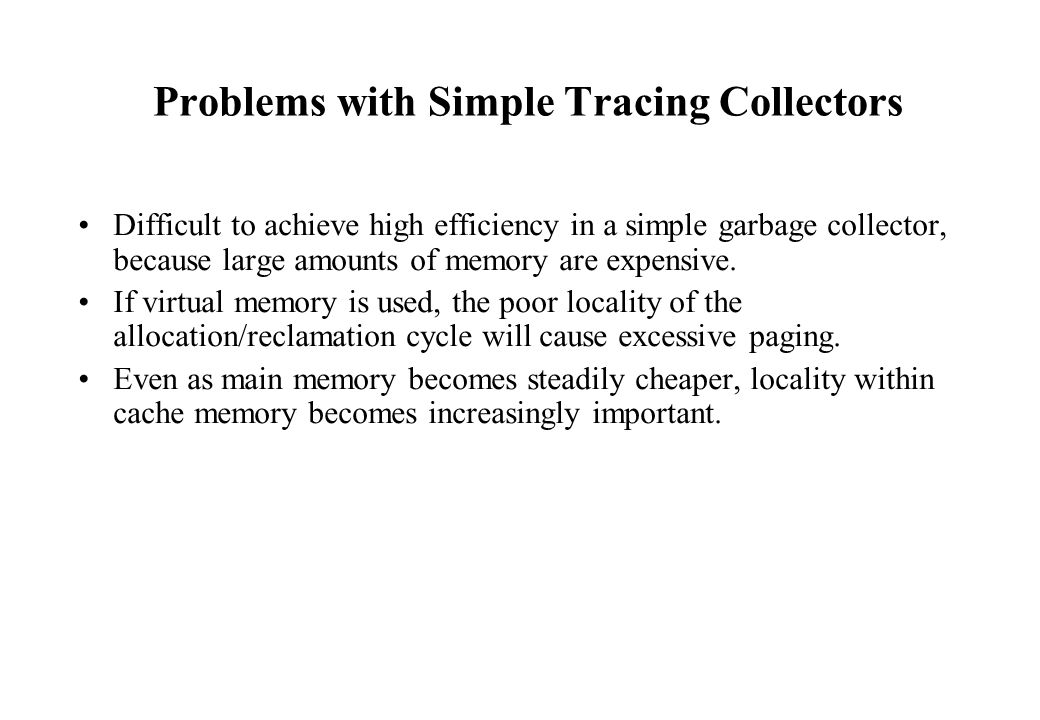 Problems with Simple Tracing Collectors
