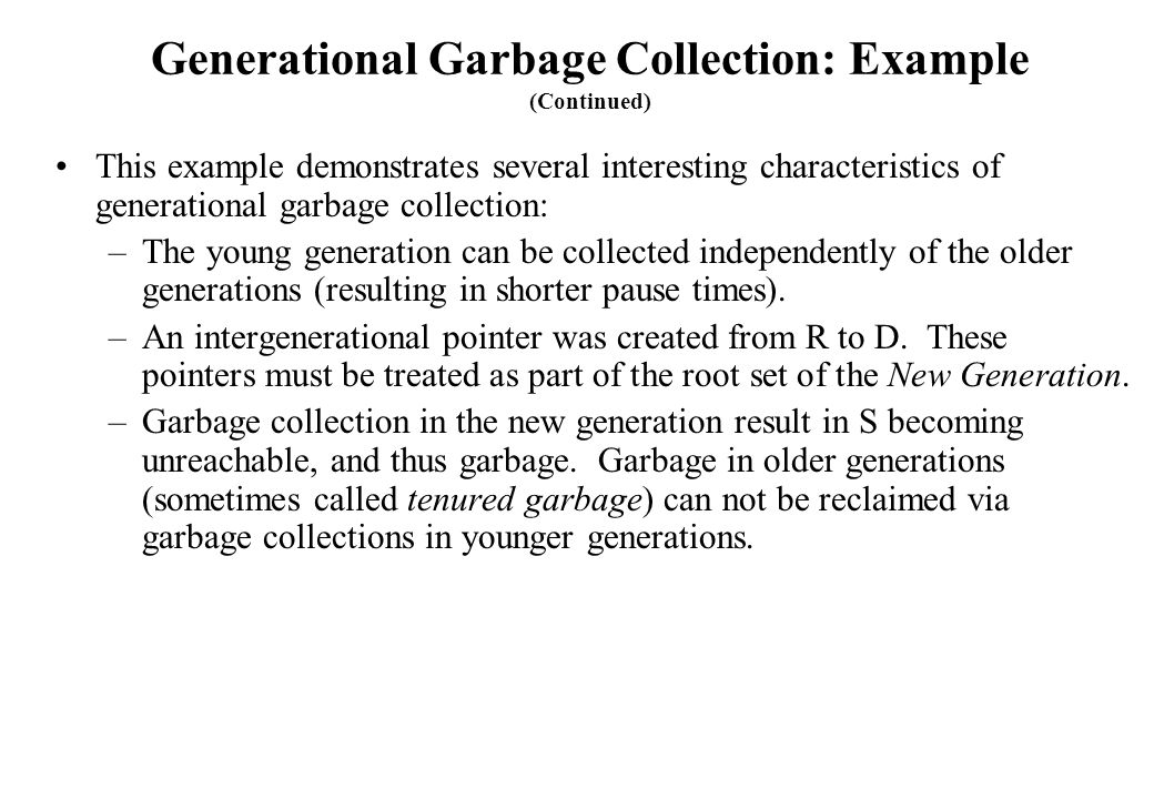 Generational Garbage Collection: Example (Continued)