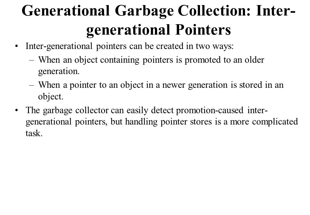 Generational Garbage Collection: Inter-generational Pointers