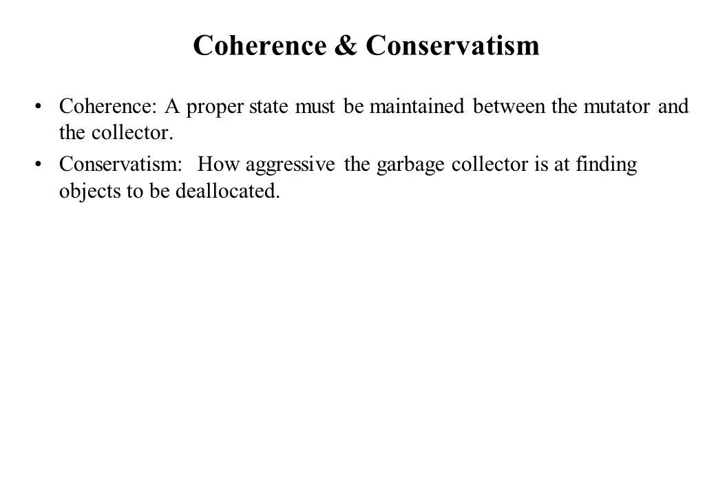 Coherence & Conservatism