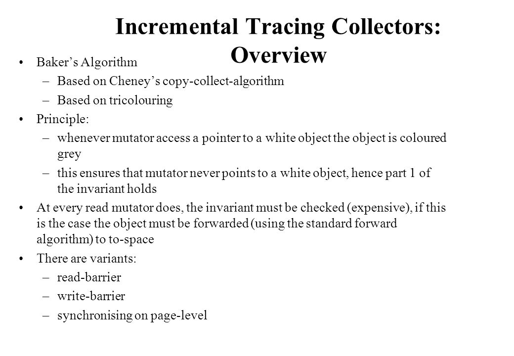 Incremental Tracing Collectors: Overview