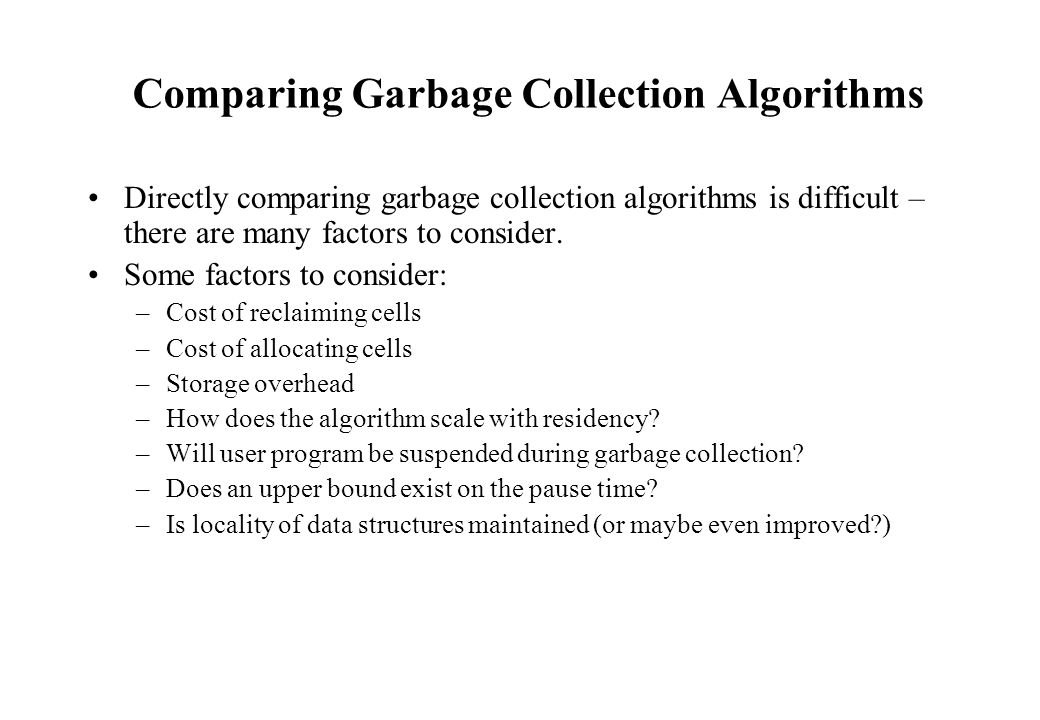 Comparing Garbage Collection Algorithms