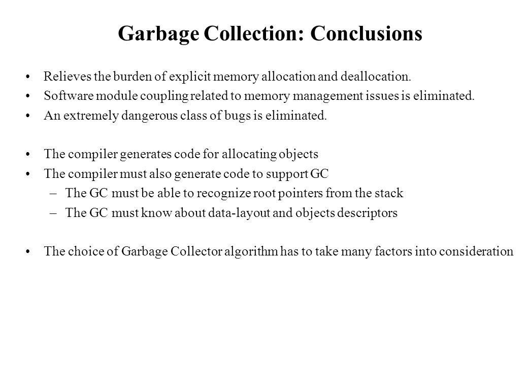 Garbage Collection: Conclusions