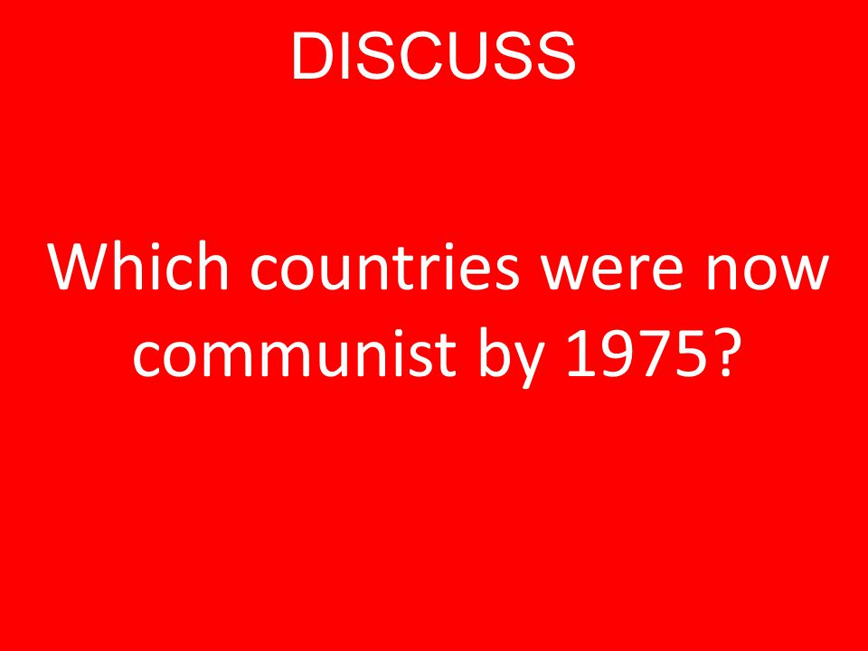 Which countries were now communist by 1975