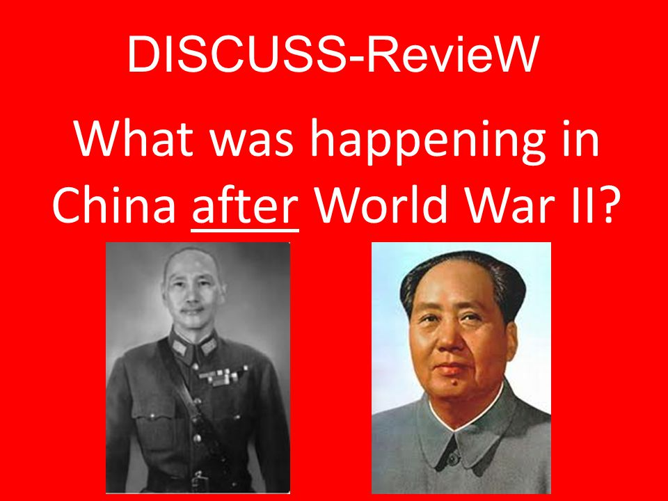 What was happening in China after World War II