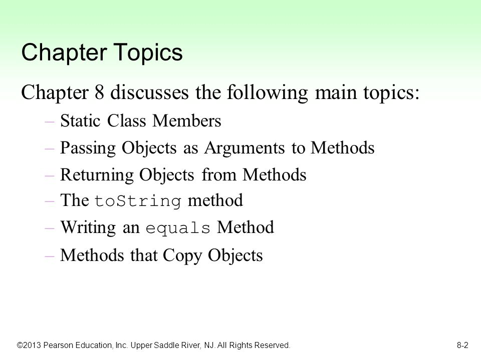 Chapter Topics Chapter 8 discusses the following main topics: