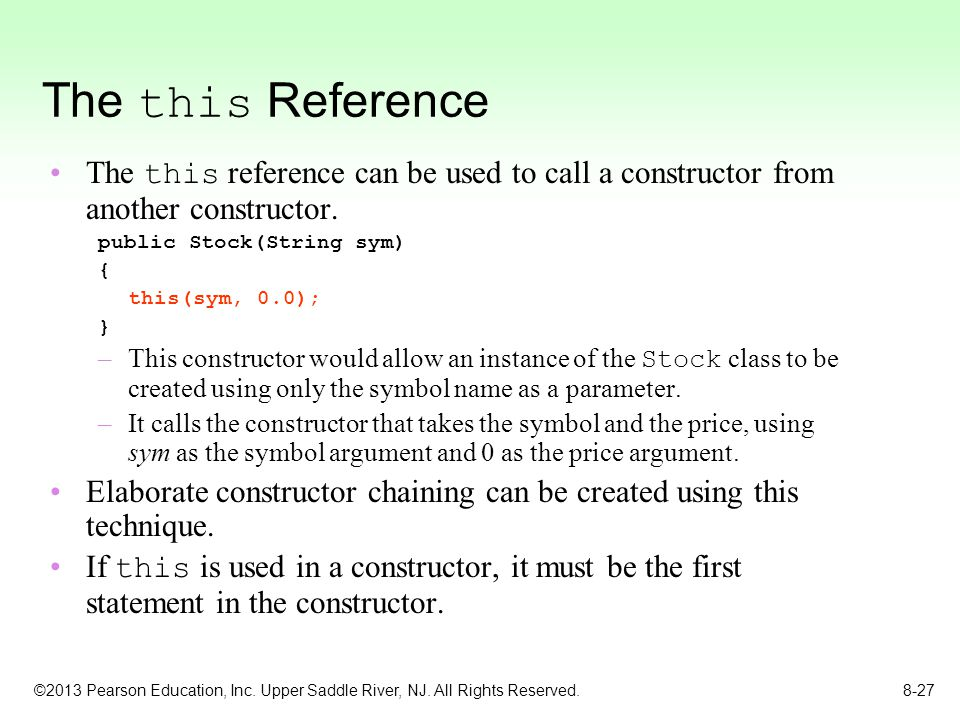 The this Reference The this reference can be used to call a constructor from another constructor. public Stock(String sym)
