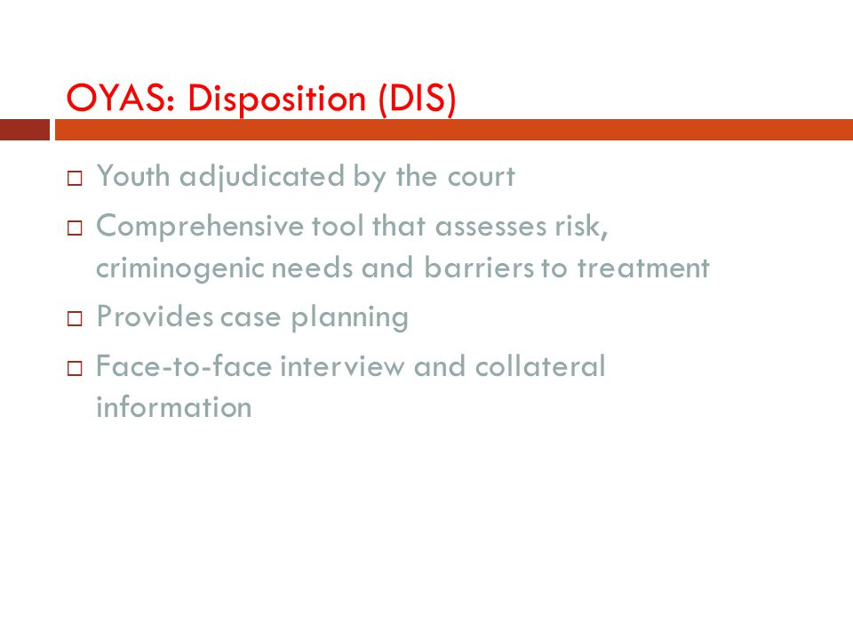 OYAS: Disposition (DIS)