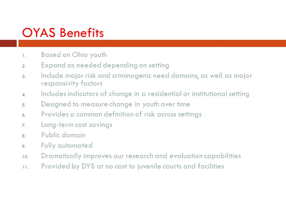 OYAS Benefits Based on Ohio youth