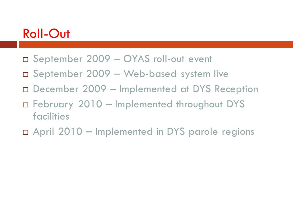 Roll-Out September 2009 – OYAS roll-out event