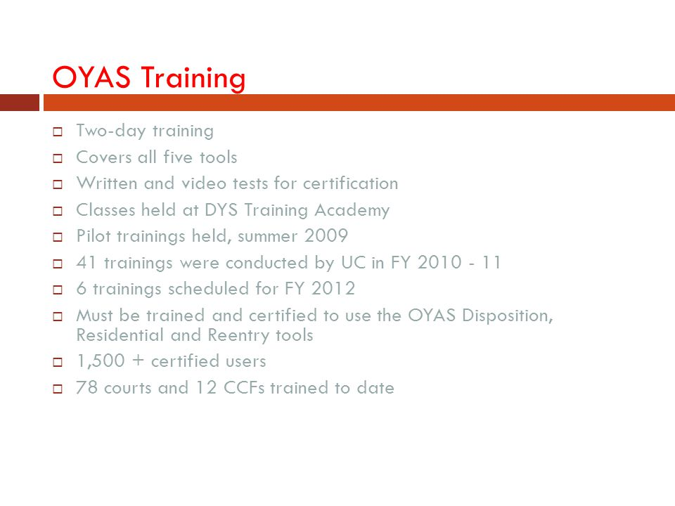 OYAS Training Two-day training Covers all five tools