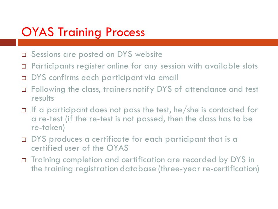 OYAS Training Process Sessions are posted on DYS website