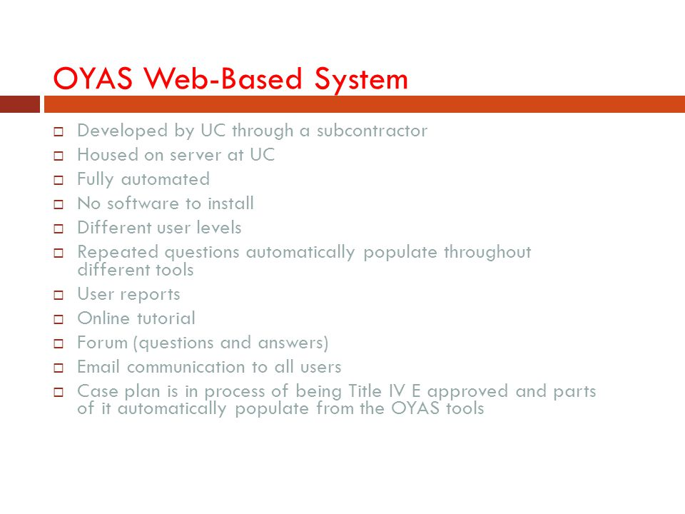 OYAS Web-Based System Developed by UC through a subcontractor