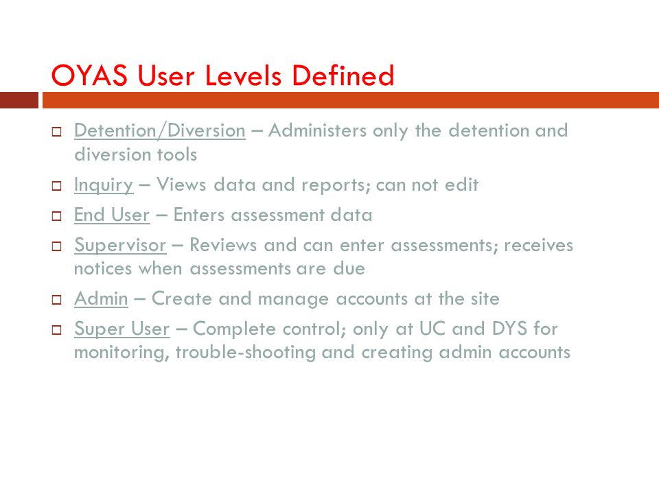 OYAS User Levels Defined